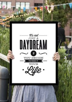 Dream big and set your visions alight with this inspirational quote typography poster from The Motivated Type. Custom printed on quality