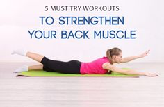 6 Must-Try Workouts To Strengthen Your Back Muscles