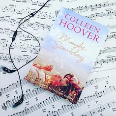 DAY 22: Book & Music #celinereadsjanuary16 #bookandmusic #maybesomeday #colleenhoover #nalit #newadult #sheetmusic #music #books #bookish #instabook #bookstagram #bookstagrammer #goodreads #igreads #bibliophile #booklover #bookporn #bookdragon #pages #literature #lit #ya #newadultromance #romancebooks #lovestories #booktag #bookchallenge by unidentified626