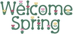 Welcome Spring | Posted on March 19, 2010 by Nancy