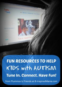 Fun (and FREE) Resources to Help Kids with Autism Tune In & Connect! Sponsored by Flummox and Friends at B-inspiredMama.com