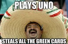 Plays UNO steals all the green cards