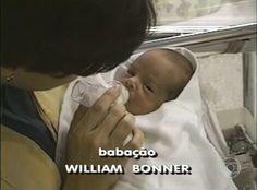 """""""Babação: William Bonner"""""""