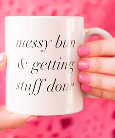 Charm & Gumption Messy Bun & Getting Stuff Done Mug | zulily