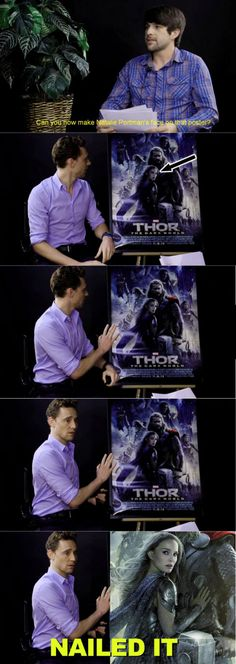 Tom Hiddleston imitating Natalie Portman on a Thor: The Dark World movie poster