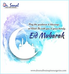 Sonal Brain & Spine Surgeries provides complete brain tumor surgery in delhi; consult now best spine surgeon in delhi for better treatment. Spine Surgery, Brain Tumor, Happy Eid, Doctor In, Eid Mubarak, Your Family, Blessings, Allah, Blessed