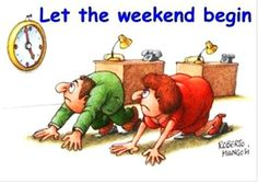 Funny Picture of Weekend~Quotes~Pictures~Humor~Enjoy Funny Weekend Quotes, Its Friday Quotes, Friday Humor, Funny Quotes, Weekend Humor, Funny Humor, Funny Stuff, Funny Friday, Funny Work