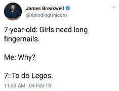 As a girl who was an avid Lego-ist, I can confirm long nails are necessary to pry legos apart.