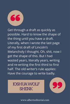 Fantastic advice that's helped me with my own writing. Write the first draft. You can revise it later.