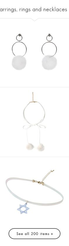 """Earrings, rings and necklaces 3"" by k-ura ❤ liked on Polyvore featuring jewelry, earrings, mink jewelry, white jewelry, tops, choker, bubble top, white top, necklaces and chokers"