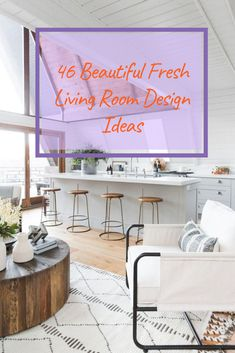 46 Beautiful Fresh Living Room Design Ideas #ivingroomdesignideas Fresh Living Room, Modern Contemporary, Living Room Designs, Design Ideas, Kitchen, Beautiful, Home Decor, Cooking, Decoration Home