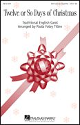 Twelve or So Days of Christmas, Secular Christmas Choral - Hal Leonard Online