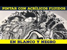 POURING ACRÍLICO EN BLANCO Y NEGRO - Curso de Arte Acrílico Fluido: Pouring & Fluid Painting - YouTube Diy And Crafts, Painting, Pasta, Youtube, Crafts, Paint Colors, Paintings, Glitter Acrylics, Black And White
