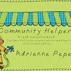 Teaching your students about the helpers in your community? Begin with this read and color book to brainstorm types of helpers.