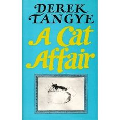 I have all Derek Tangye's books, just so relaxing. I love them.