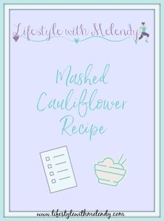 Find my favorite low carb Mashed Cauliflower recipe here! Head Of Cauliflower, Cauliflower Recipes, Garlic Salt, Blog Love, I Am Scared, Stick Of Butter, Family Love, Food Processor Recipes, Low Carb
