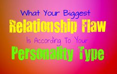What Your Biggest Relationship Flaw is According to Your Personality Type - Personality Growth Meyers Briggs Personality Test, Istp Personality, Personality Growth, Relationship Psychology, Relationship Mistakes, Relationship Challenge, Estj Relationships, Infj Mbti, Introvert