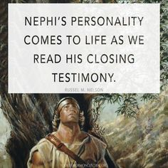 Do you know what Nephi chose as his last message for his readers? Learn how Nephi's testimony brings out a more personal prophet. Book Of Mormon Scriptures, Book Of Mormon Stories, Lds Books, Family Scripture, Scripture Study, Scripture Journal, Lds Seminary, Lds Church, Church Ideas