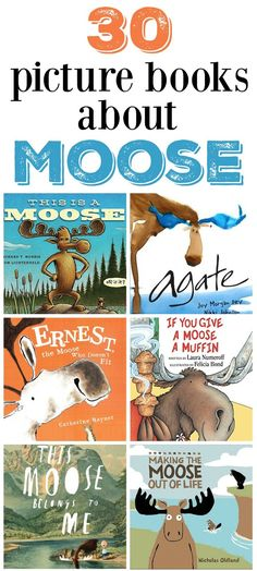 30 picture books about moose.