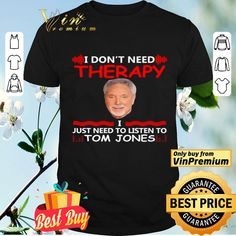 I Don't Need Therapy I Just Need To listen To Tom Jones shirt Michael Jackson Radio, Girls Toms, Song Of The Year, Keith Richards, Mom Shirts, Music Awards, Cool Things To Buy, Therapy, Sweater