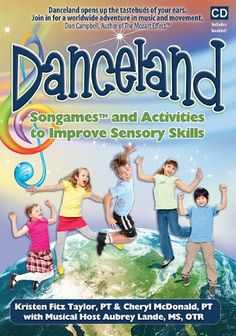 Danceland: Songames and Activities to Improve Sensory Skills