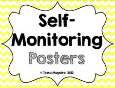 Free posters to teach self-monitoring.