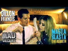 Dillon Francis - Masta Blasta (The Rebirth) Official Music Video