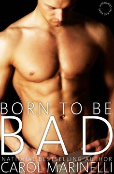 Born to be Bad (International Bad Boys, by Carol Marinelli Billionaire Books, Books For Boys, Great Books, First Night, Bad Boys, Bestselling Author, Book Worms, Audiobooks, Literature