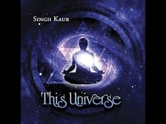 Singh Kaur - This Universe (Complete version and Best Quality Stereo) - YouTube