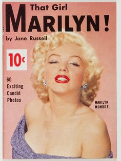 That Girl Marilyn!, c. 1954, USA. Magazine devoted entirely to Marilyn Monroe. Cover photo by Carlyle Blackwell, 1953.