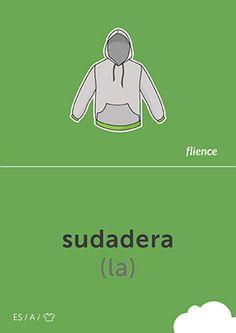 Sudadera #CardFly #flience #clothes #spanish #education #flashcard #language