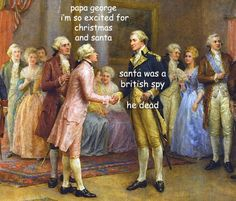 ladyhistory - Posts tagged the captioned adventures of george washington Funny Art, The Funny, Funny Memes, 9gag Funny, Memes Humor, Art History Memes, Funny History, Women's History, British History