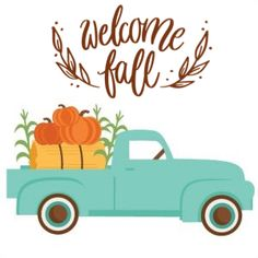 Cubby Tags, Fall Canvas Painting, Cute Fall Wallpaper, Farm Animal Crafts, Pumpkin Images, Welcome Fall, Christmas Truck, Fall Projects, Happy Fall Y'all