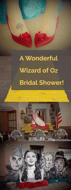 A wonderful wizard of oz bridal shower.