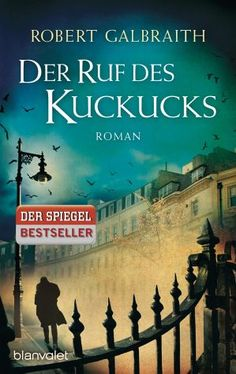 Der Ruf des Kuckucks / Cormoran Strike Bd.1 - Galbraith, Robert