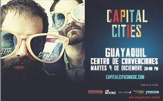#CAPITALCITIES  #GUAYAQUIL #ECUADOR Fecha: 9 Diciembre 2014 Lugar: Centro Convenciones Guayaquil TICKETSHOW.COM.EC