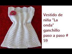 """Vestido de niña """"La onda"""" ganchillo paso a paso #59"""
