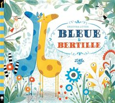 "Cover of ""Azul y Bertie"" E Commerce, Leiden, Happy Minds, Symbols, Letters, About Friendship, I Appreciate You, Best Books, Children's Books"
