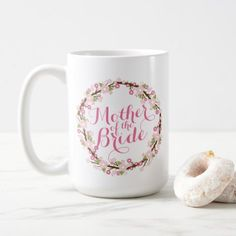 Mother of the Bride Floral Wedding Classic Mug - floral style flower flowers stylish diy personalize