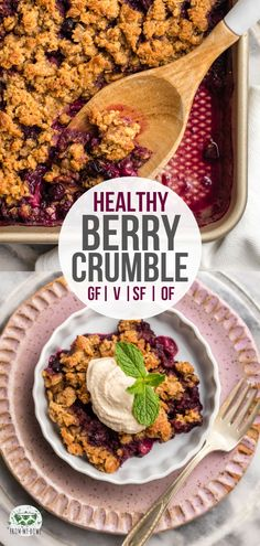 This yummy Berry Crumble has a juicy berry filling and crisp crumble topping plus it's gluten-free, sugar-free, and made with only 7 healthy ingredients! #vegan #plantbased #dessert #berrycrumble | frommybowl.com