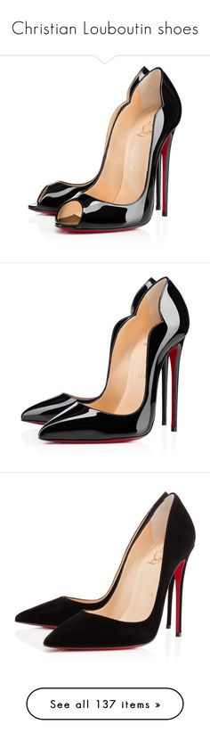 """Christian Louboutin shoes"" by maryarn ❤ liked on Polyvore featuring shoes, pumps, heels, christian louboutin, black, patent leather shoes, high heel pumps, high heel shoes, patent pumps and black open toe pumps"
