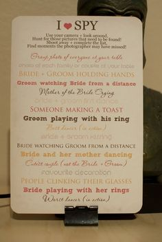 """DIY wedding photo """"game""""  Put one of these cards at every table along with at least 1 disposable camera. The guests get to have fun trying to capture every photo in the list! :)"""
