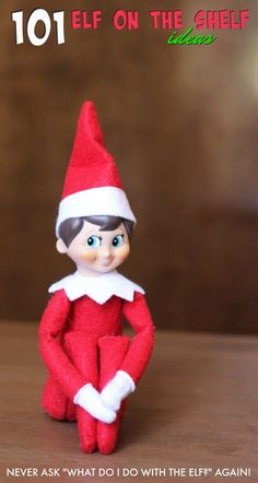 """These 101 Elf on the Shelf ideas will help save your sanity and keep you from asking """"what do I do with the elf?"""" ever again. #elfontheshelf #Christmas #elf #Christmaself #elfmagic"""