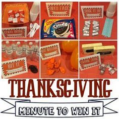 Minute to Win It - Thanksgiving style! Hopefully this is a fun way to celebrate Thanksgiving and get the girls to think about what we can be...