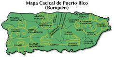 Mapa Cacical de Puerto Rico. / Cacical Map of Puerto Rico.☀Puerto Rico☀