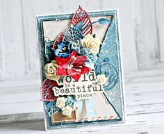 'The world is a beautiful place' card by Anna Zaprzelska [view 1 of 3] using Kaisercraft 'Wanderlust' collection ~ Cards 1.