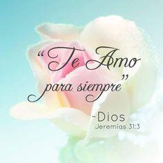 Jeremías 31:3 Con amor eterno te he amado; por tanto, te prolongué mi…