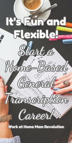 It's Fun and Flexible! / Work at Home Mom Revolution / Start a Home-Based General Transcription Career!