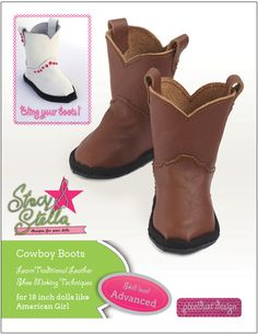 soft shoe cowboy boot pattern | 18 inch Doll Shoe Pattern: Leather Cowyboy Boots Stacy and Stella ...