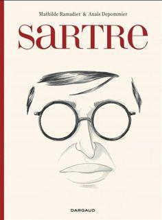Sartre - MATHILDE RAMADIER - ANAÏS DEPOMMIER  #renaudbray #librairie #bookstore #livre #book #bandedessinée #bd